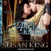 The Angel Knight audiobook by Susan King