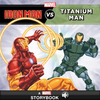 Iron Man vs. Titanium Man - A Marvel Storybook with Audio ebook by Marvel Press