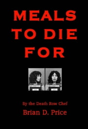 Meals to Die For ebook by Brian D. Price