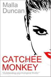 Catchee Monkey ebook by Malla Duncan