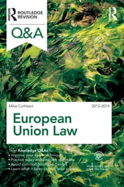 Q&A European Union Law 2013-2014 ebook by Michael Cuthbert