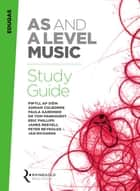 Eduqas AS and A Level Music Study Guide ebook by Rhinegold Education