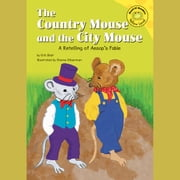 Country Mouse and the City Mouse, The - A Retelling of Aesop's Fable audiobook by Eric Blair