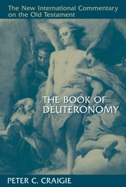 The Book of Deuteronomy ebook by Peter C. Craigie