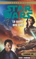Star Wars - L'académie Jedi - tome 1 - La quête des jedi ebook by Kevin J. ANDERSON, Bruno BILLION, Patrice DUVIC,...