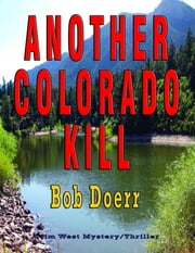 Another Colorado Kill ebook by Bob Doerr
