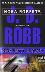 Conspiracy in Death ebook by J. D. Robb