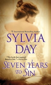 Seven Years to Sin ebook by Sylvia Day