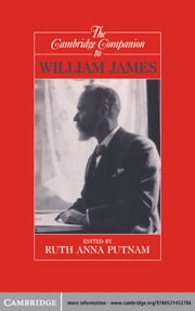 The Cambridge Companion to William James ebook by Ruth Anna Putnam