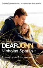 Dear John ebook by