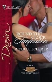 Round-the-Clock Temptation ebook by Michelle Celmer