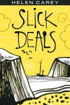 Slick Deals ebook by Helen Carey