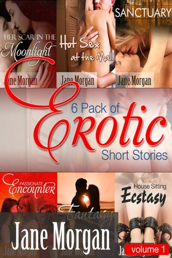 A Six Pack Of Erotic Short Stories ebook by Jane Morgan