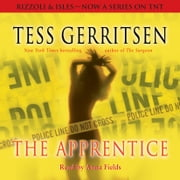 The Apprentice - A Rizzoli & Isles Novel audiobook by Tess Gerritsen