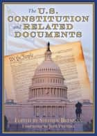 The U.S. Constitution and Related Documents ebook by Stephen Brennan, Jesse Ventura
