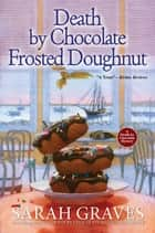 Death by Chocolate Frosted Doughnut ebook by Sarah Graves