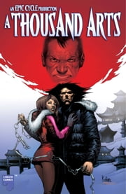 A Thousand Arts Graphic Novel, Volume 1 ebook by Stuart Moore,Siddharth Kotian