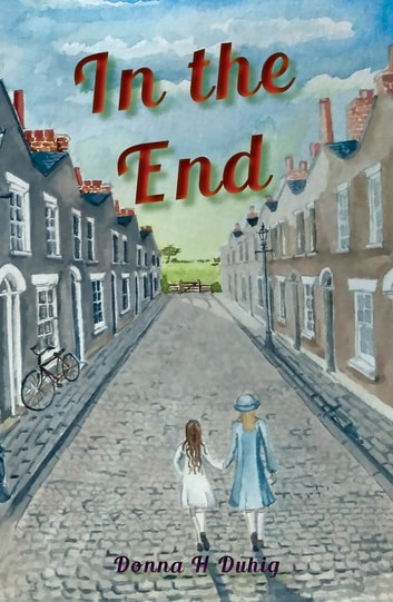 In the End ebook by Donna H Duhig