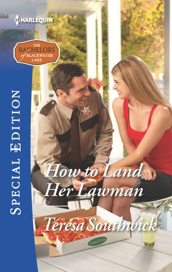 How to Land Her Lawman ebook by Teresa Southwick
