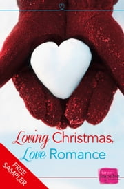 Loving Christmas, Love Romance (A Free Sampler) ebook by Sophie Pembroke, Erin Lawless, Lorraine Wilson,...