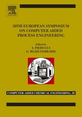 20th European Symposium of Computer Aided Process Engineering: ESCAPE-20 ebook by Pierucci, S.