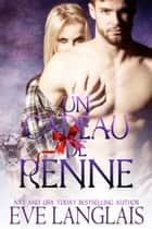 Un Cadeau de Renne ebook by Eve Langlais