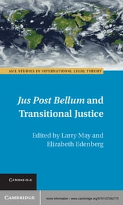 Jus Post Bellum and Transitional Justice ebook by Larry May,Elizabeth Edenberg