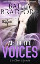 All of the Voices ebook by Bailey Bradford