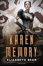 Karen Memory ebook by