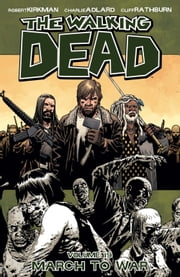 The Walking Dead, Vol. 19 ebook by Robert Kirkman,Charlie Adlard,Cliff Rathburn