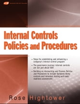Internal Controls Policies and Procedures ebook by Rose Hightower