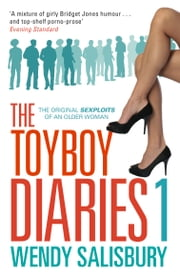 The Toyboy Diaries ebook by Wendy Salisbury