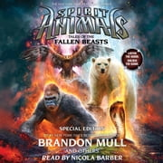 Spirit Animals: Special Edition #3: Tales of the Fallen Beasts audiobook by Brandon Mull