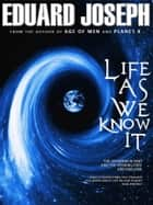Life As We Know It ebook by
