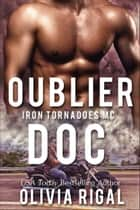 Oublier Doc ebook by Olivia Rigal