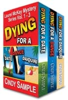 Laurel McKay Mysteries Boxed Set (Vol. 1-3) ebook by Cindy Sample
