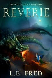 Reverie ebook by L.E. Fred