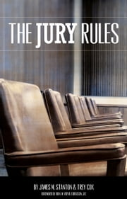 The Jury Rules ebook by Trey Cox,James M. Stanton