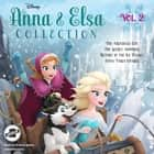 Anna & Elsa Collection, Vol. 2 lydbok by Erica David, Andrew Eiden