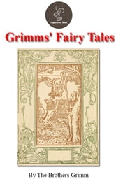 Grimm's Fairy Tales by Grimm Jacob and Wilhelm (FREE Audiobook Included!) ebook by Grimm  Jacob and Wilhelm