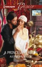 A princesa perdida ebook by