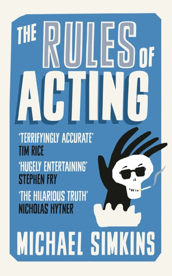 The Rules of Acting ebook by Michael Simkins