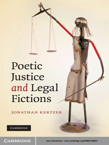 Poetic Justice and Legal Fictions ebook by Jonathan Kertzer