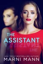 The Assistant ebook by