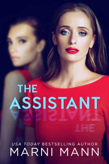 The Assistant ebook by Marni Mann