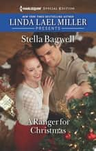 A Ranger for Christmas ebook by Stella Bagwell