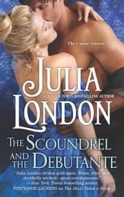 The Scoundrel and the Debutante ebook by Julia London