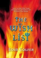 Wish List, The ebook by Eoin Colfer