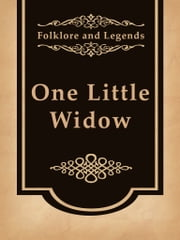 One Little Widow ebook by Folklore and Legends