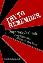 Try to Remember ebook by Paul R. McHugh